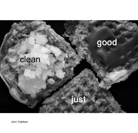 View good clean fair by John Tollefsen