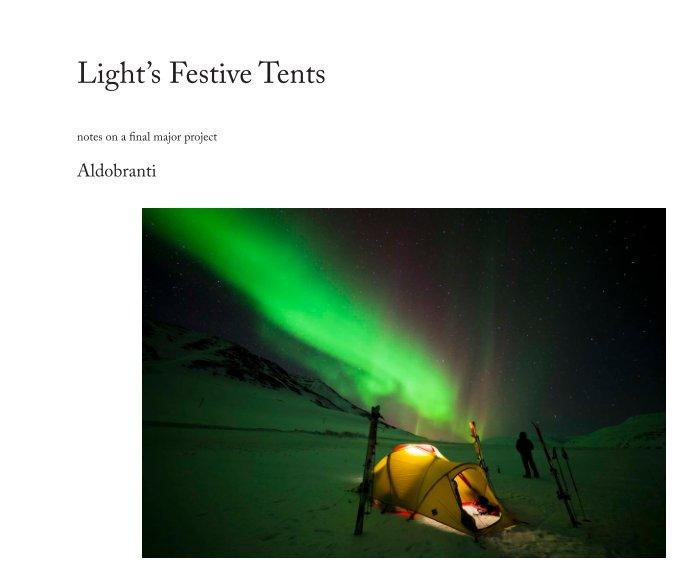 View Light sets up its Festive Tents by Aldobranti