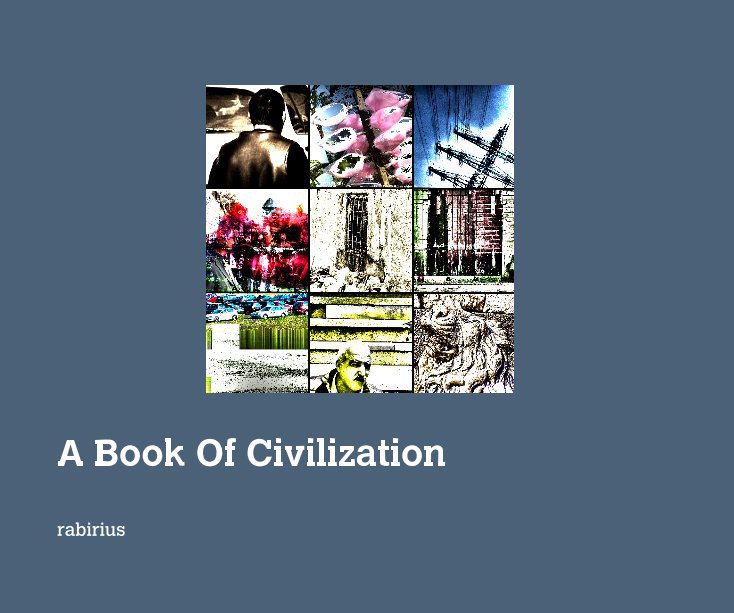 View A Book Of Civilization by rabirius