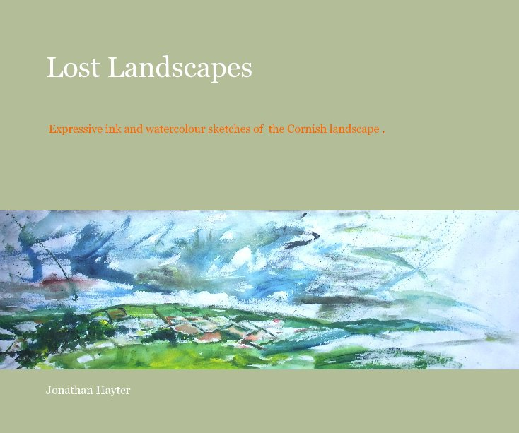 View Lost Landscapes by Jonathan Hayter