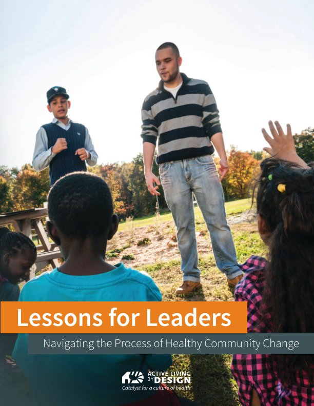 View Lessons for Leaders by Active Living By Design