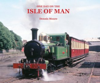ONE DAY ON THE ISLE OF MAN - Travel photo book