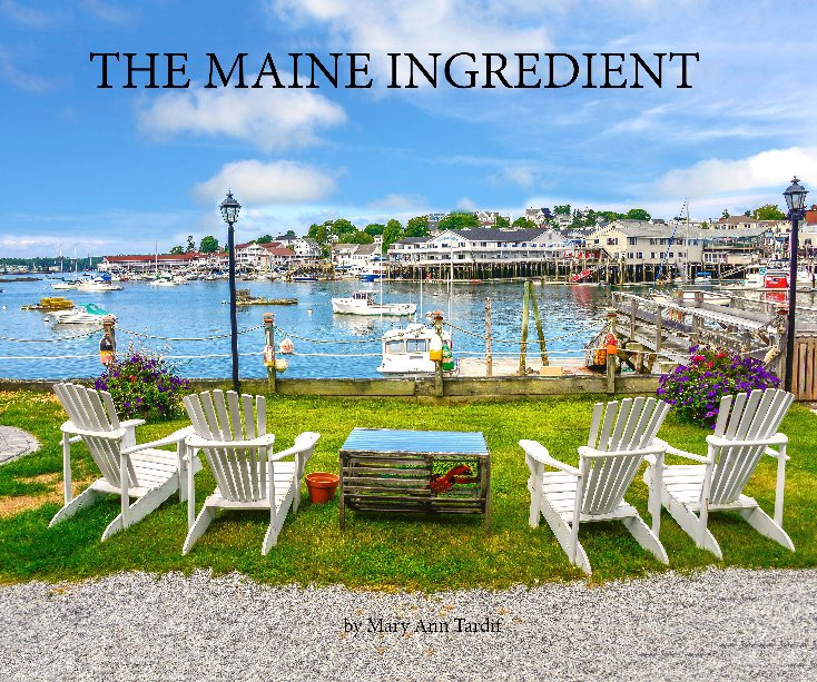 View The Maine Ingredient by Mary Ann Tardif