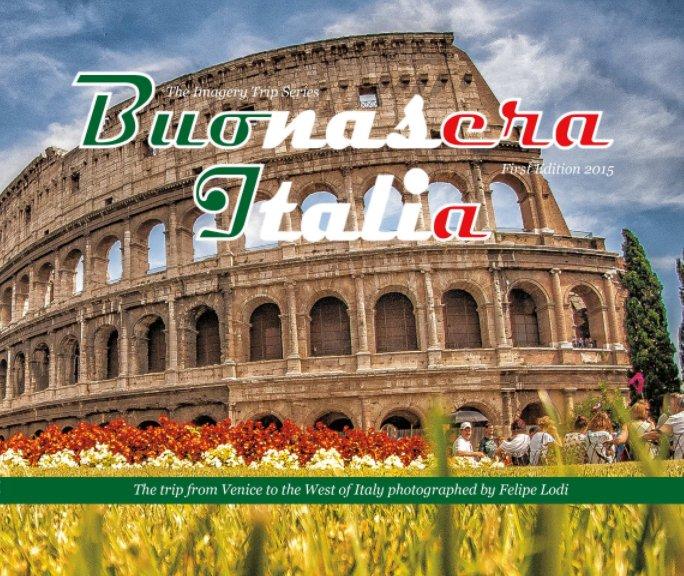 Ver Buonasera Italia por Felipe Lodi