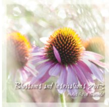 Blossoms and Inspiration 2013 - Arts & Photography Books photo book