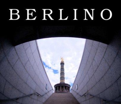 berlino - Arts & Photography Books photo book