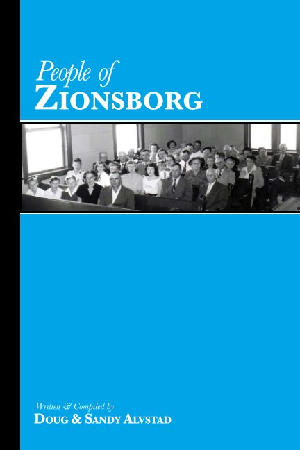 View People of Zionsborg by Doug and Sandy Alvstad