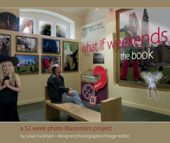 View what if weekends by Julian Luckham