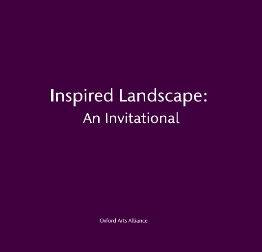 View Inspired Landscape: An Invitational by Oxford Arts Alliance