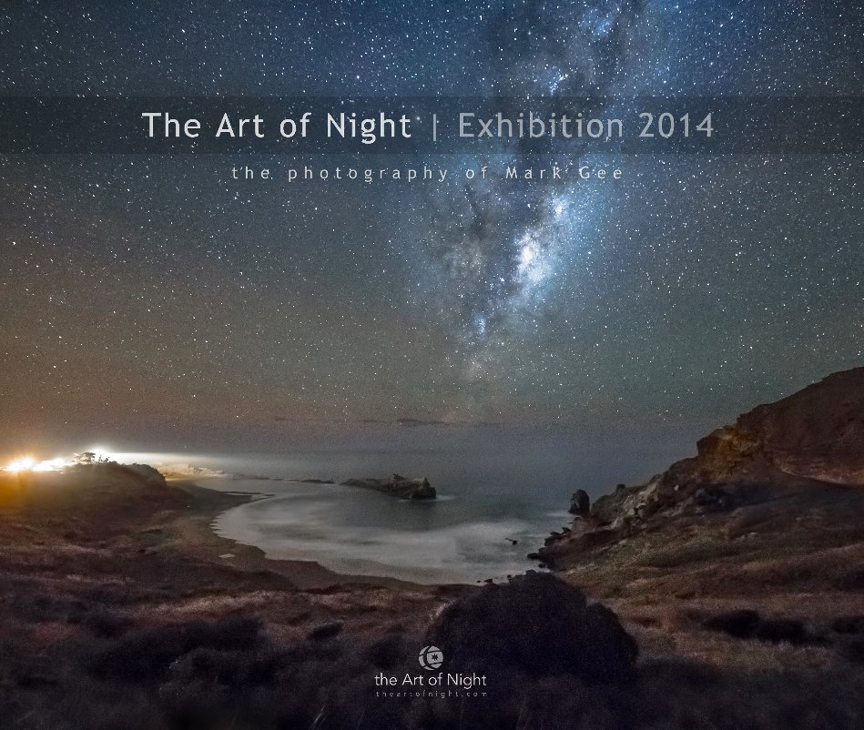View The Art of Night | Exhibition 2014 by Mark Gee