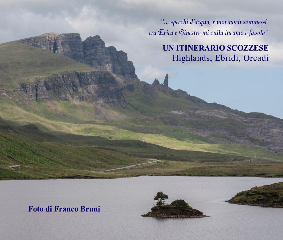View Un itinerario scozzese by Franco Bruni