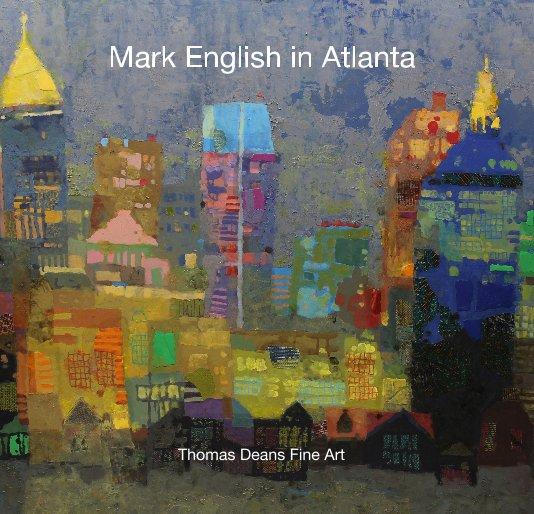 Ver Mark English in Atlanta por Thomas Deans Fine Art