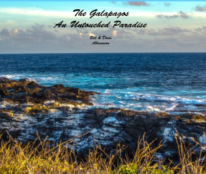 The Galapagos An Untouched Paradise - Arts & Photography Books photo book