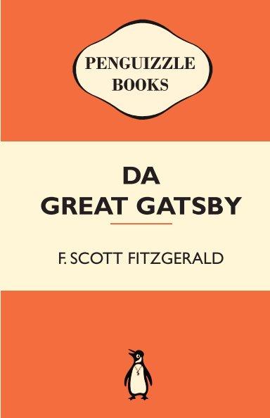Da Great Gatsby By F Scott Fitzgerald Blurb Books