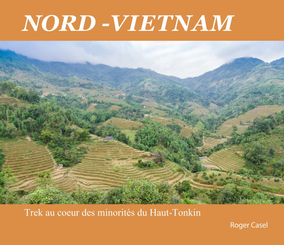 View NORD-VIETNAM by Roger Casel