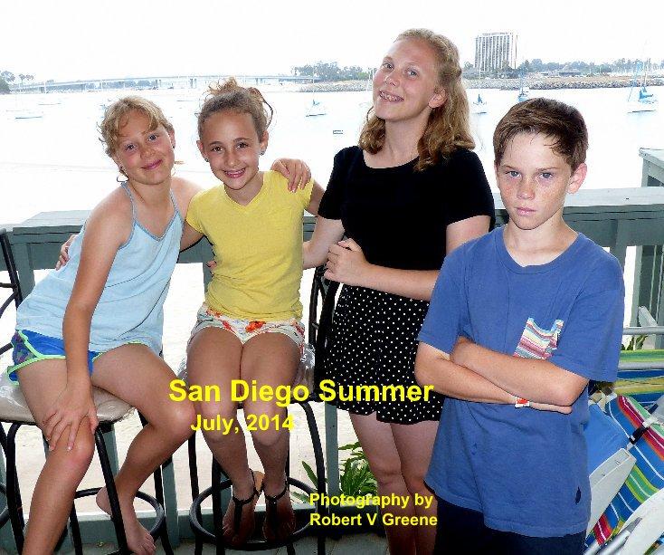 Ver San Diego Summer July, 2014 por Photography by Robert V Greene