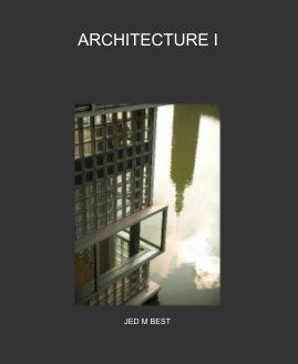 ARCHITECTURE I - photo book