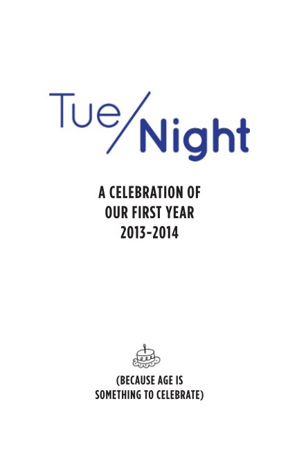View The Best of TueNight's First Year 2013-2014 by Margit Detweiler, Susan Linney, Adrianna Dufay, Kat Borosky
