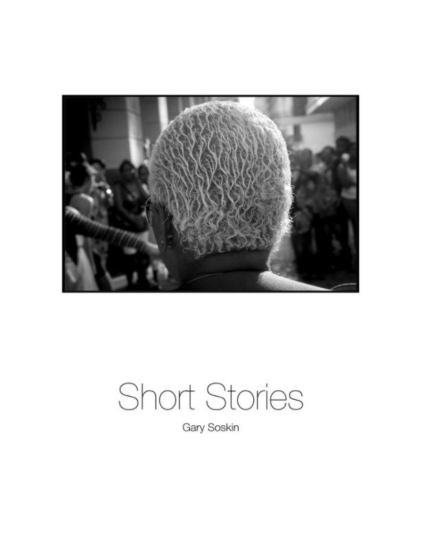 View Short Stories by Gary Soskin
