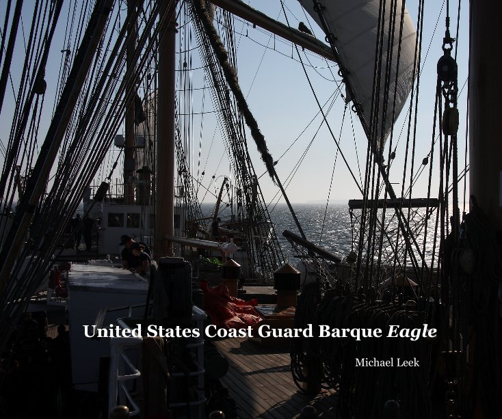 View United States Coast Guard Barque Eagle by Michael Leek