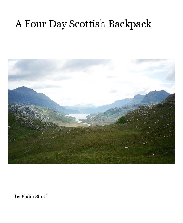 View A Four Day Scottish Backpack by Philip Shuff