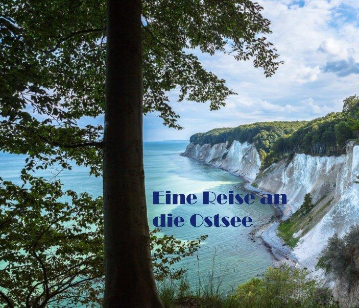 View Eine Reise an die Ostsee by Patrick Hilzensauer