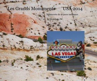 Les Grands Monuments USA 2014 - Voyages livre photo