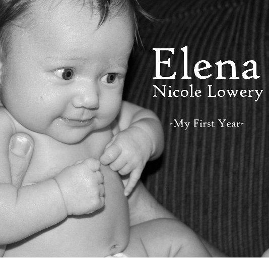 View Elena Nicole Lowery by Heather Lowery