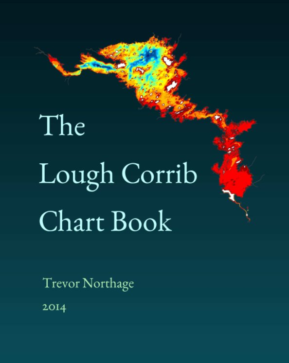 View The Lough Corrib Chart Book by Trevor Northage