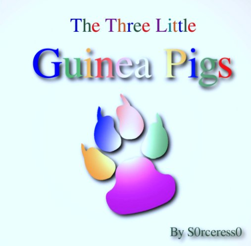 The Three Little Guinea Pigs