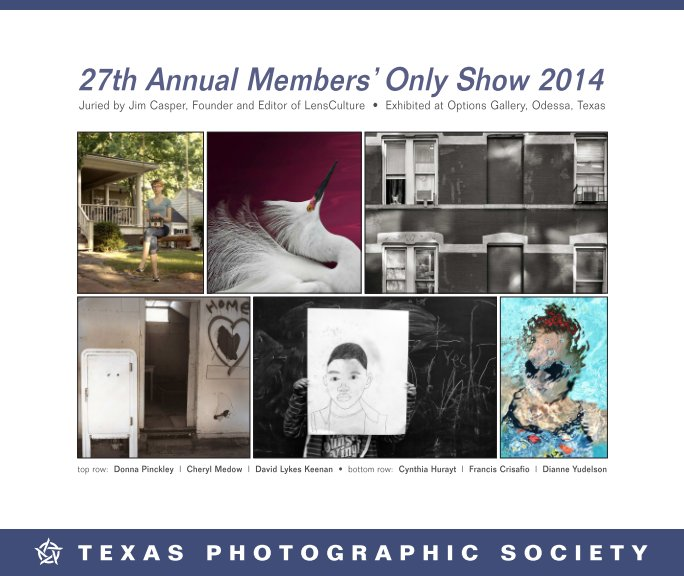 View Members Only Show 2014 by Texas Photographic Society