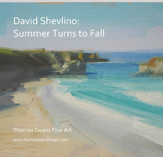 Ver David Shevlino: Summer Turns to Fall por Thomas Deans Fine Art
