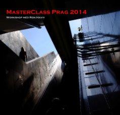 MasterClass Prag 2014 - Arts & Photography Books photo book
