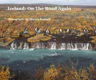 Iceland: On The Road Again - Travel photo book