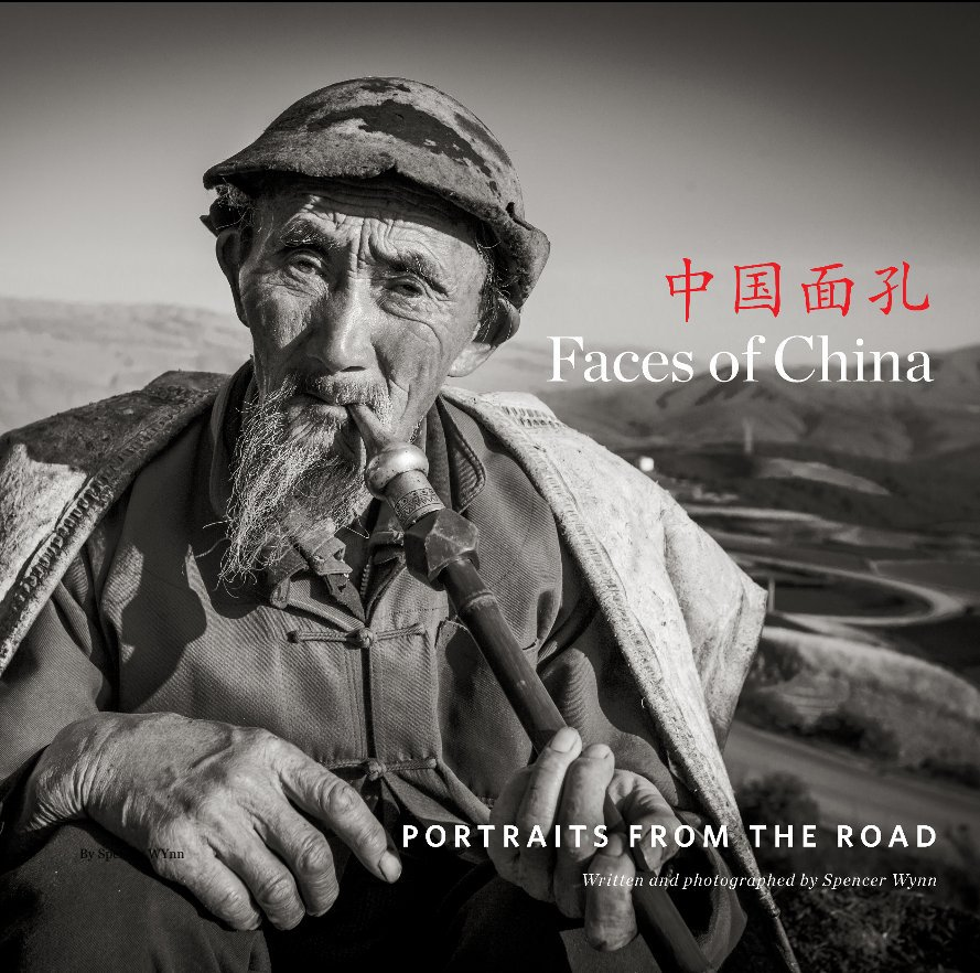 View Faces of China by Spencer Wynn