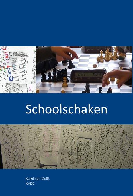 View Schoolschaken by Karel van Delft