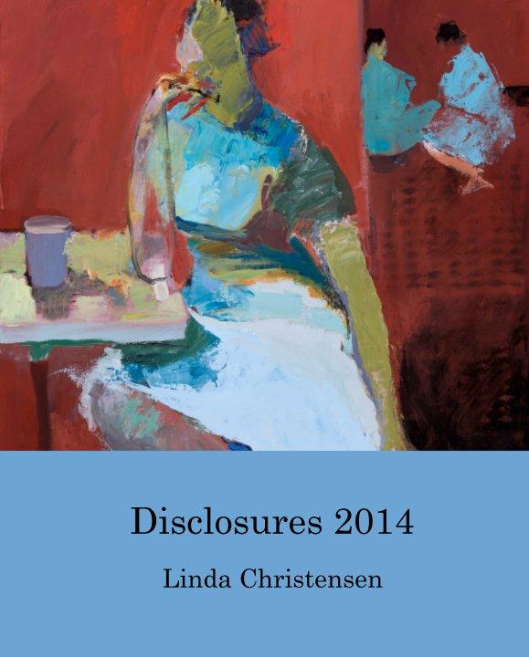 View Disclosures 2014 by Linda Christensen
