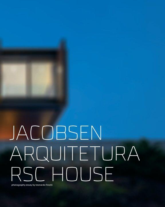View jacobsen arquitetura – rsc house by obra comunicação