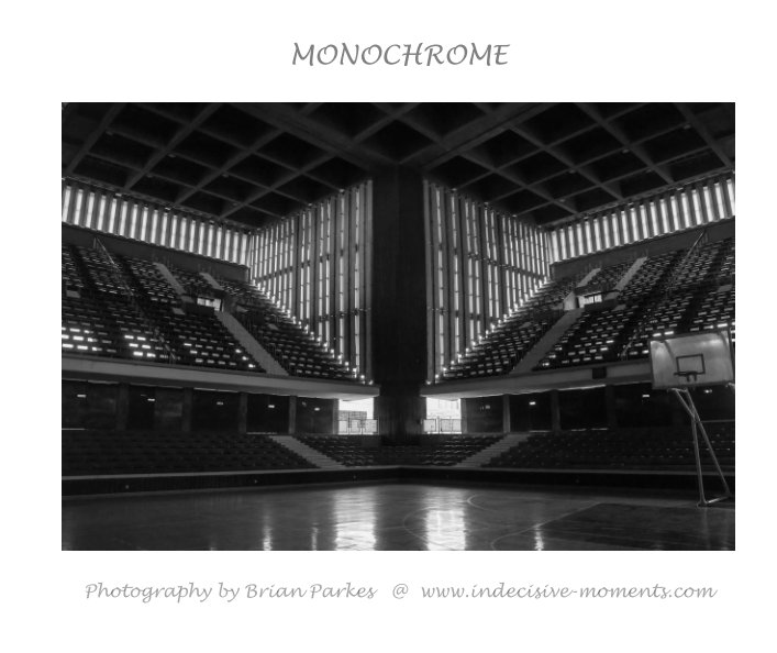 View Monochrome by Brian Parkes