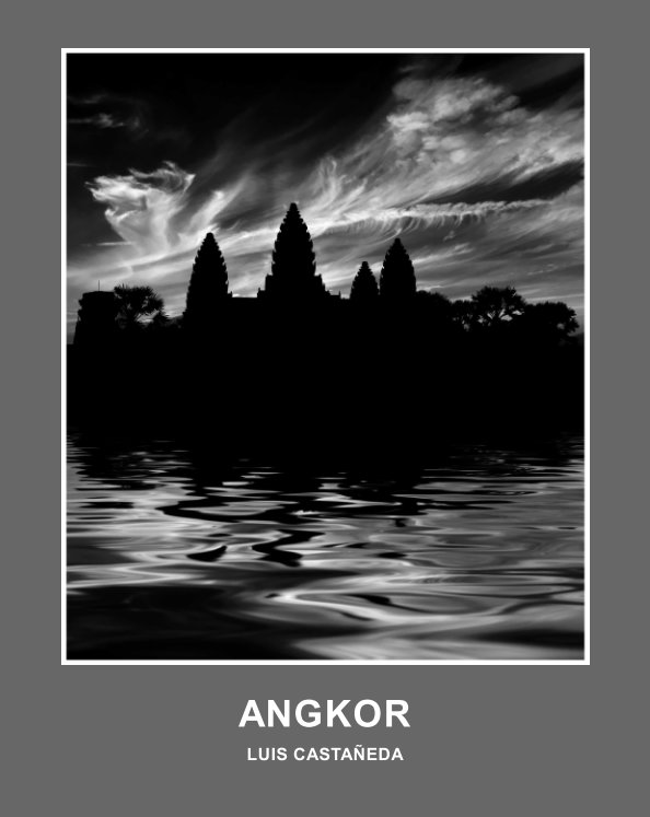 View ANGKOR by Luis Castañeda