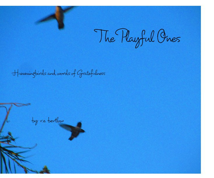 Ver The Playful Ones por r e  bertlow