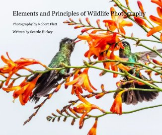 Elements and Principles of Wildlife Photography - Arts & Photography Books photo book