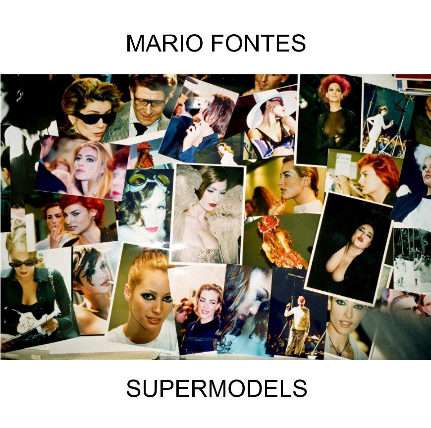 Ver SUPERMODELS por MARIO FONTES