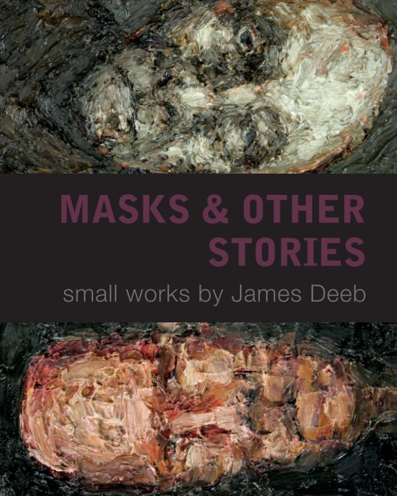 View Masks & Other Stories by James Deeb