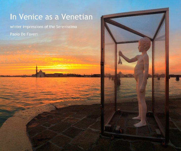 View In Venice as a Venetian by Paolo De Faveri