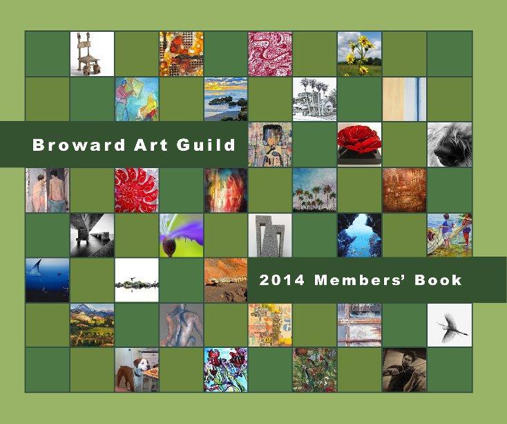 View Broward Art Guild 2014 Members' Book by Various Artists