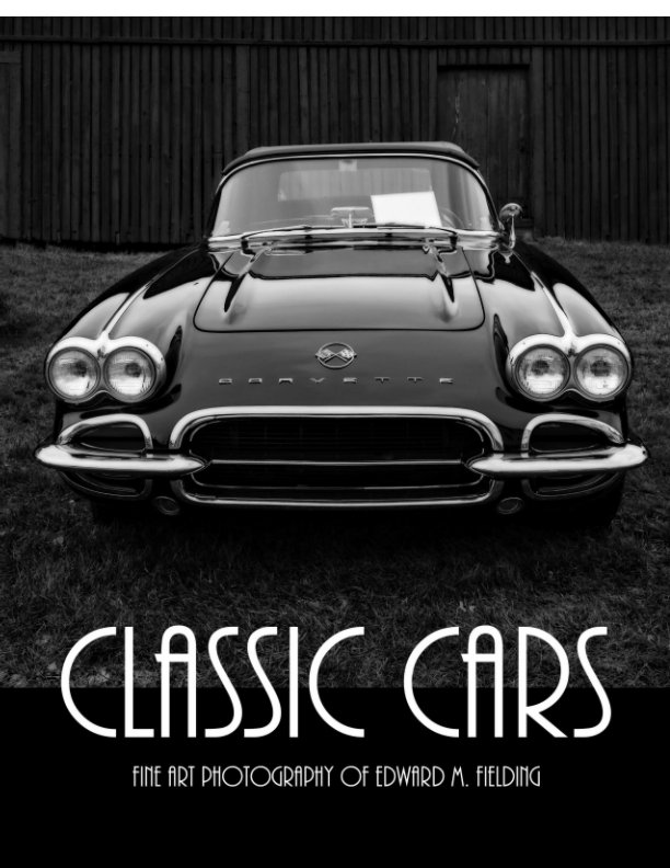 View Classic Cars by Edward M. Fielding