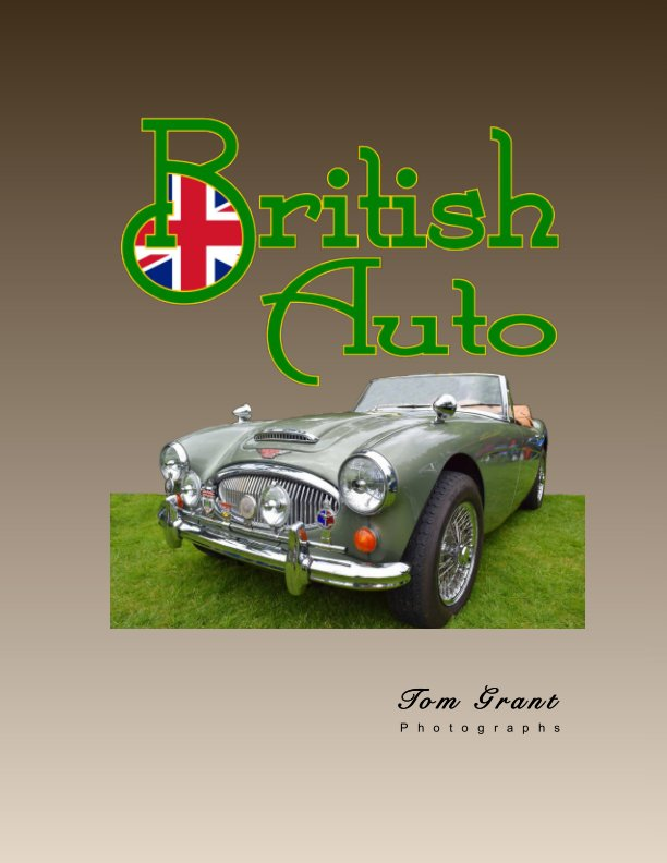 View British Auto by Tom Grant
