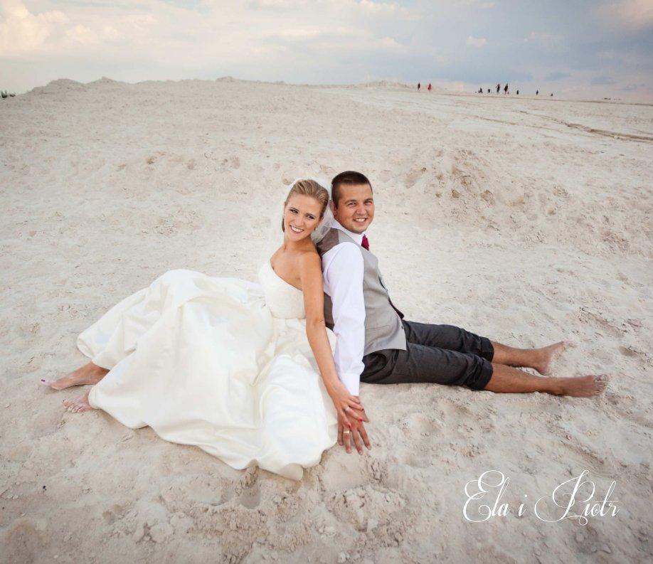 View Ela i Piotr - ślub, wesele, plener. by Robert Wyłupek