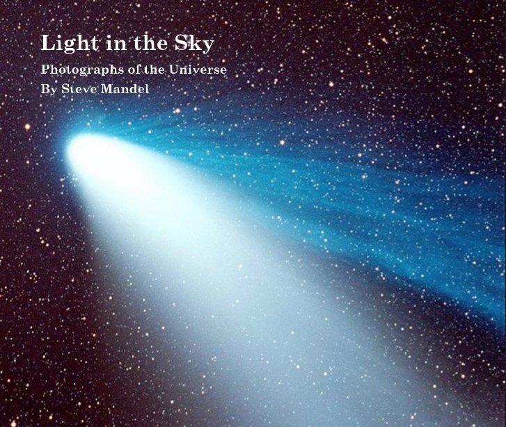 View Light in the Sky by Steve Mandel